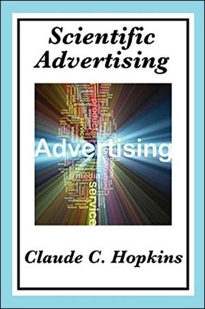 Книги о маркетинге «Научная реклама», Клод Хопкинс
